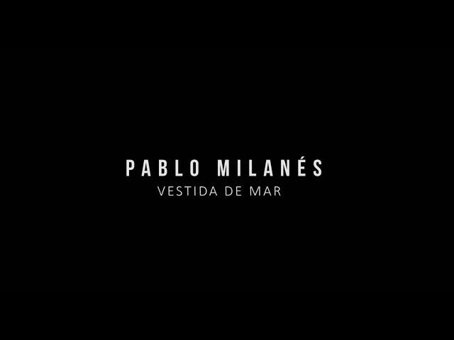 Pablo Milanés - Vestida de mar