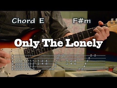 Only The Lonely - Roy Orbison - Guitar Tab and Chords, como tocar, lesson, レッスン