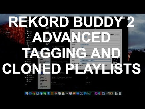 Rekord Buddy 2 - Advanced Tagging And Playlist Clones