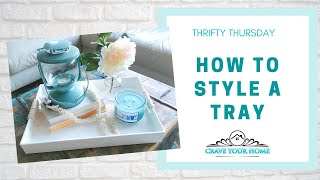 Thrifty Thursday How to Style a Modern Farmhouse Tray 0