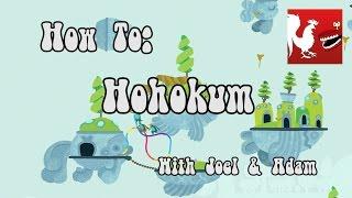 How To: Hohokum   Rooster Teeth