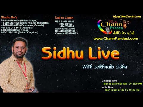 Sukhnaib Sidhu Show  12 June 2018 Sukhwinder Singh Kaka Part 1 |Chann Pardesi Radio|Chicago|Radio Sh