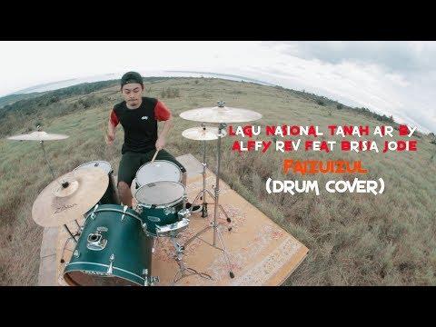 Lagu Nasional Tanah Air Versi Alffy Rev - Faizuizul | Drum Cover