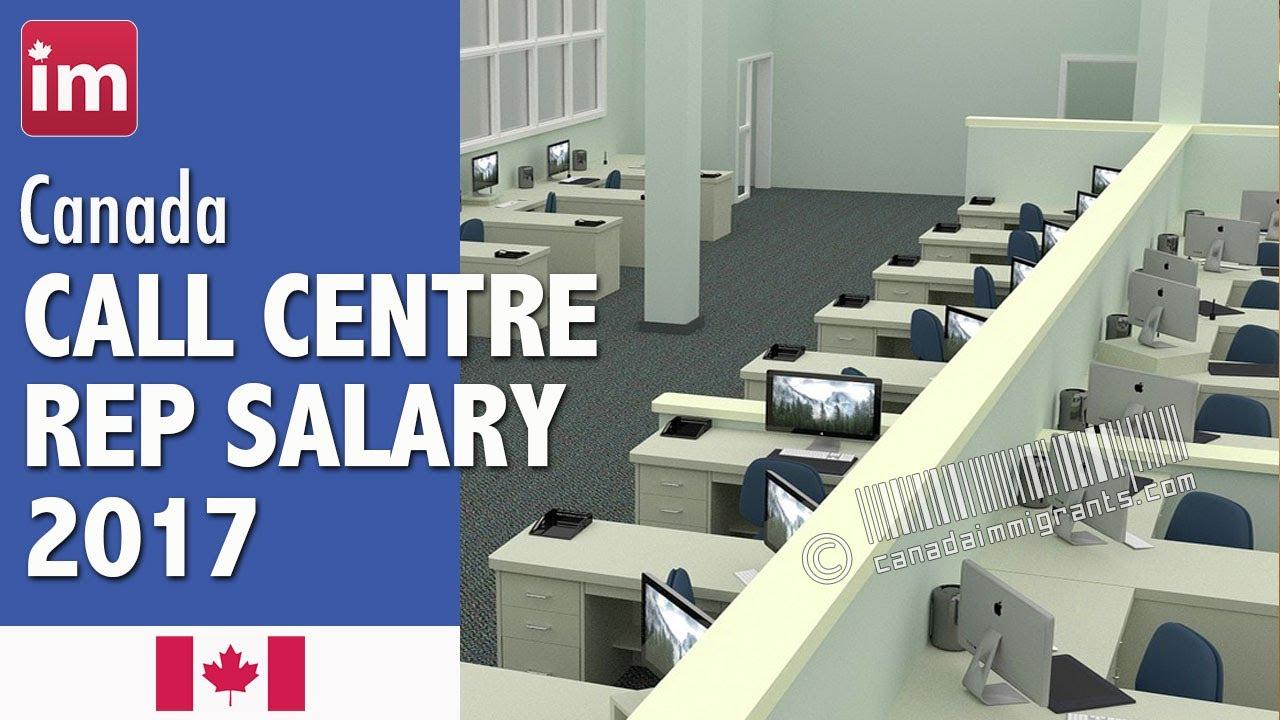 Call Center Representative Salary In Canada 2017 Jobs In Canada Youtube