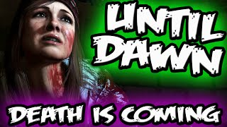 UNTIL DAWN CHAPTER 3 Part 1 || DEATH is COMING || Until Dawn Gameplay Jumpscares