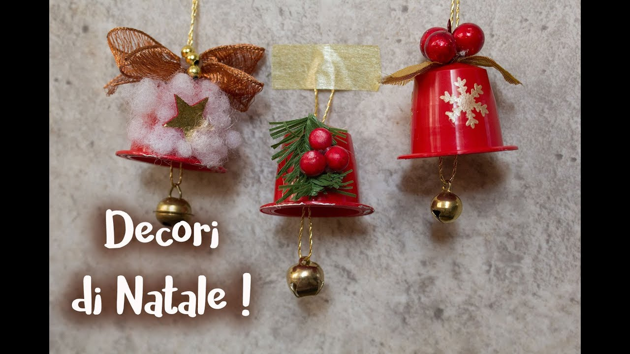 Campanelle di natale con cialde del caff youtube for Youtube lavoretti di natale