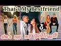 That's My Bestfriend She's Not My GIRLFRIEND! (TikTok Compilation)