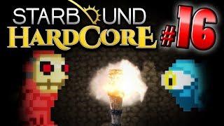 Starbound HC! - LOST IN THE DARK (Part 16)