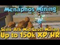 150k+ XP/HR - Menaphos Mining! [Runescape 3] Great Semi-AFK Mid-level XP!