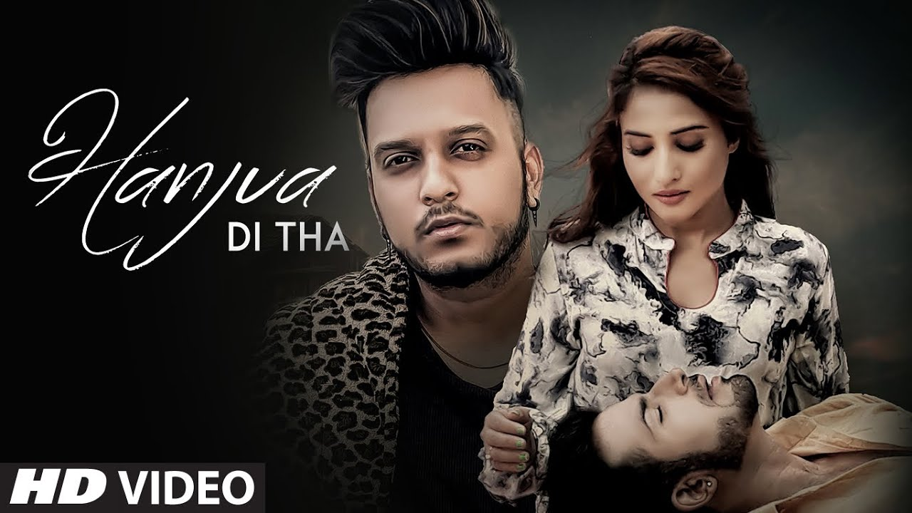 Hanjua Di Tha (Full Song) Oye Kunaal | Yuvleen Kaur | Abheyy S Attri | Exclusive Punjabi Song on NewSongsTV & Youtube