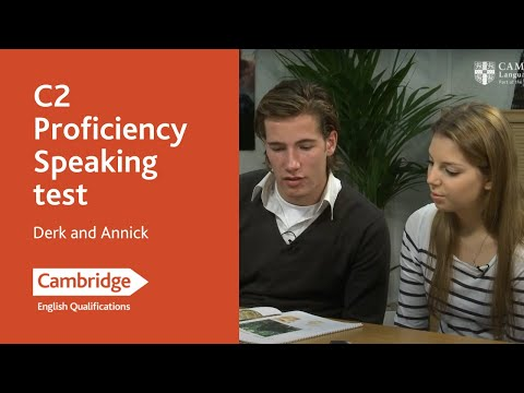 Cambridge English: Proficiency, Derk and Annick