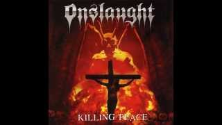 Onslaught - Killing Peace (Full Album) 2007