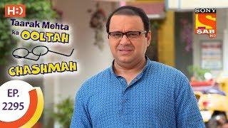 Taarak Mehta Ka Ooltah Chashmah - तारक मेहता - Ep 2295 - 20th September, 2017