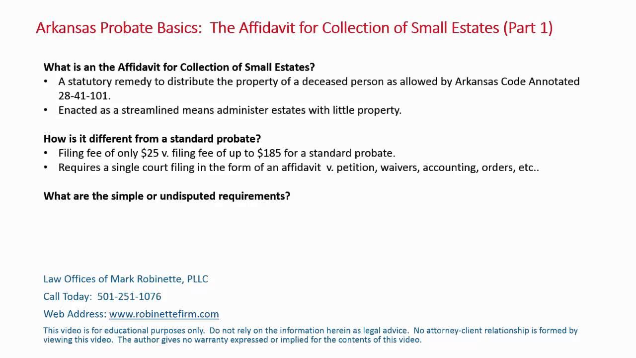 Arkansas probate basics the affidavit for collection of small arkansas probate basics the affidavit for collection of small estates part 1 falaconquin