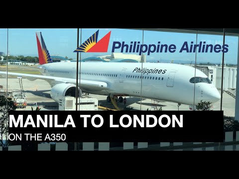Philippine Airlines Business Class |  PR720  |  Manila to London (A350-900)
