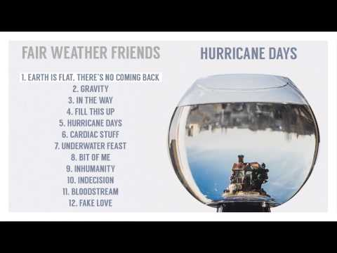 Fair Weather Friends - Earth Is Flat. There's No Coming Back [audio] thumbnail