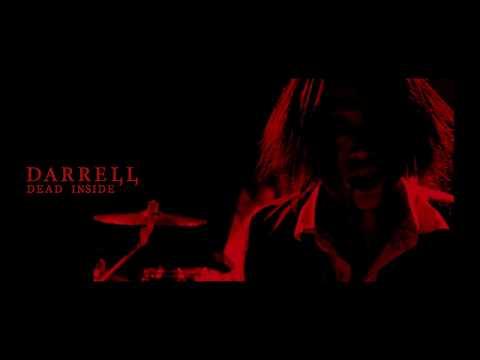 DARRELL「DEAD INSIDE」 MV
