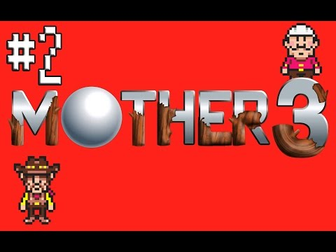Let's Play Mother 3 - Part 2 - Reckless Nice Guy Flint