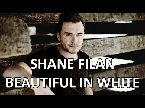shane-filan---new-version-of-beautiful-in-white-(lyrics)-album-version