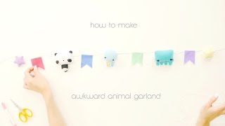 *:・゚xoxo christine | how to make an awkward animal garland ・゚*.