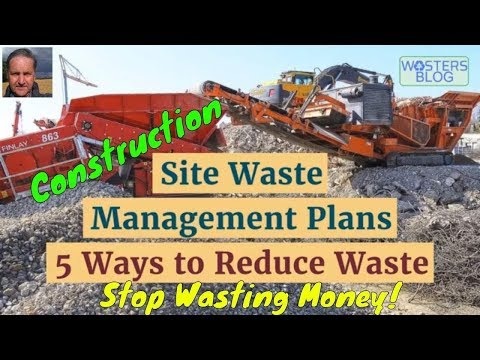 Construction Site Waste Management Plans (SWMPs) - 5 Ways to Reduce Waste and Save Construction Cost