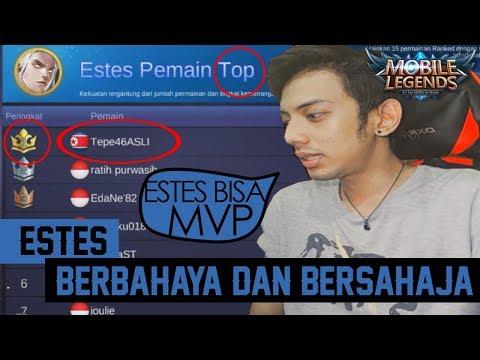 Estes Berbahaya dan Bersahaja !!! | Mobile Legends Indonesia