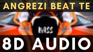 Angrezi Beat Te - Honey Singh   8D surround Audio   Extreme Bass Boosted   Impulse Music