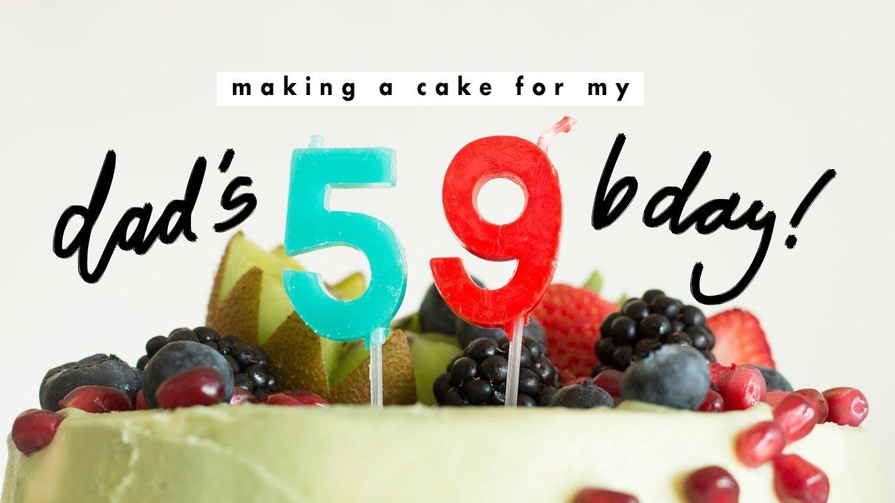 Making My Dads Birthday Cake Youtube
