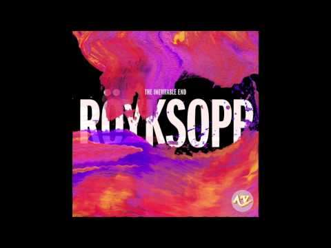 Röyksopp & Robyn - Do It Again (RYXP Version)
