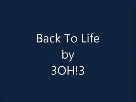 Back To Life - 3OH!3 Lyrics