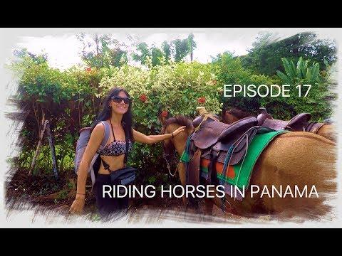 Episode 17 - Riding horses in Panama