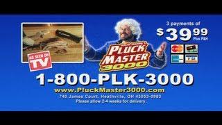 PluckMaster 3000 Infomercial