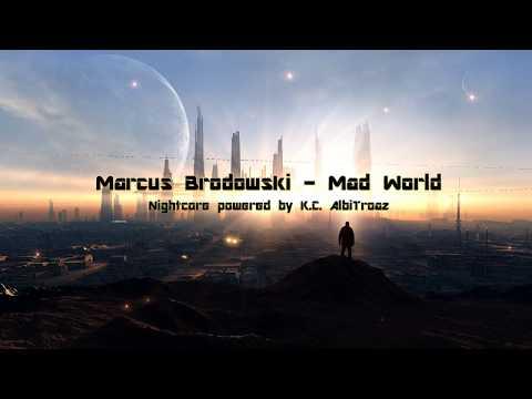 Marcus Brodowski - Mad World  🎧 Nightcore 🎧