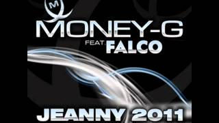 Money G Featuring Falco-Jeanny 2011 Empyre one remix