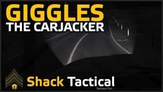 Giggles the Carjacker - ShackTac Arma 2