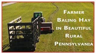 Farmer Baling Hay in Beautiful Rural Pennsylvania