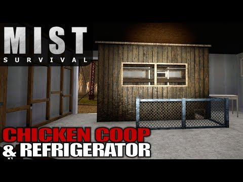 CHICKEN COOP & REFRIGERATOR | Mist Survival | Let's Play Gameplay | S01E13