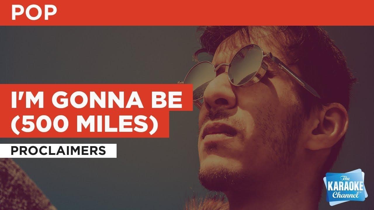 I'm Gonna Be (500 Miles) : Proclaimers | Karaoke with Lyrics