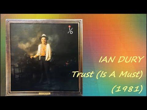IAN DURY - Trust (Is A Must) (1981) Disco Funk *Chas Jankel, Sly Dunbar, Robbie Shakespeare