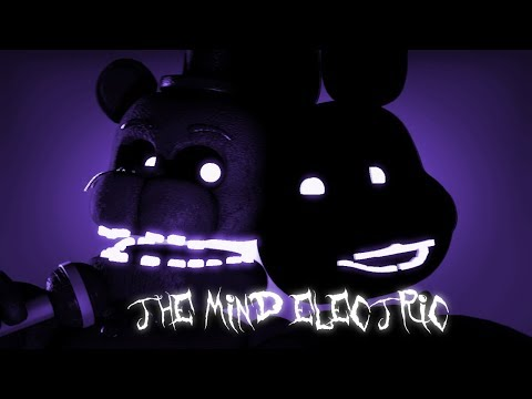 [SFM FNAF] The Mind Electric - Song by Tally Hall