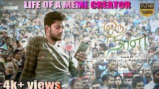 ORU NAAL ( LIFE OF A MEME CREATOR)  - Tamil Short film - OFFICIAL VIDEO|1080P|LUKMAN|RIYAZ|SURESH