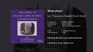 What cheer? - William Walton, John Rutter, The Cambridge Singers