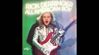 Rick Derringer   Slide On Over Slinky 1973 All American Boy