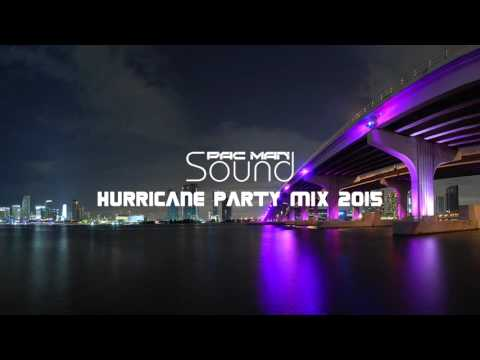 Hurricane Party Mix 2015