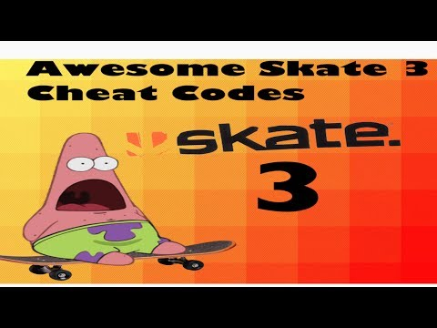 Awesome Skate 3 Cheat Codes
