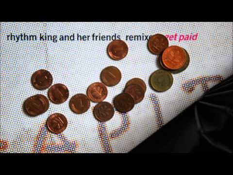 Rhythm King And Her Friends - Get Paid (Smash Up Mix)