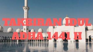 GEMA TAKBIRAN IDUL ADHA 45 menit NONSTOP 2020 -