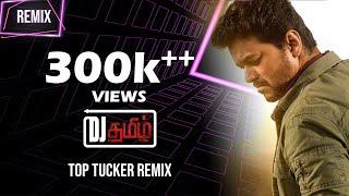 Top Tucker Sarkar Remix I DeeJay Tamizh I Deepavali Mix
