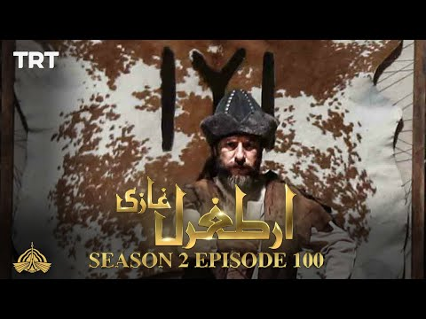 Ertugrul Ghazi Urdu | Episode 100| Season 2