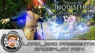Dragon Age Inquisition | La fuerza de la MAGIA